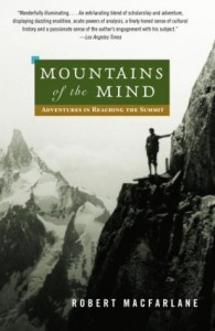 The best books on Silence - Mountains of the Mind by Robert Macfarlane