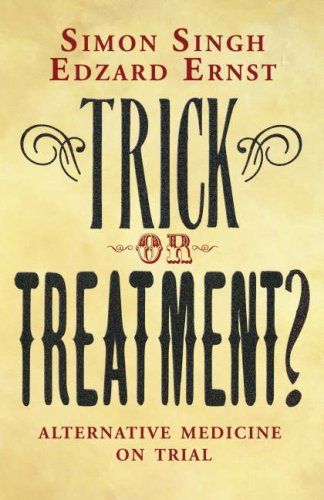 The best books on Pseudoscience - Trick or Treatment by Simon Singh and Edzard Ernst