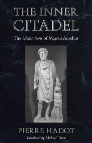 The best books on Religious and Social History in the Ancient World - The Inner Citadel by Pierre Hadot