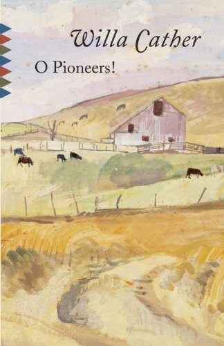 The Best American Stories - O Pioneers! by Willa Cather