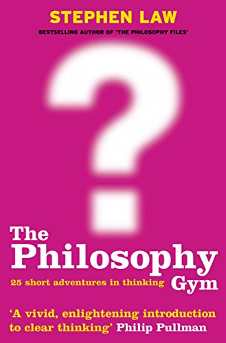 The best books on Pseudoscience - The Philosophy Gym by Stephen Law