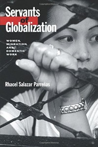 Books on the Refugee Experience - Servants of Globalization by Rhacel Salazar Parreñas