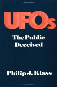 The best books on Pseudoscience - UFOs: The Public Deceived by Philip J. Klass