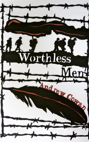 The best books on Creative Writing - Worthless Men by Andrew Cowan