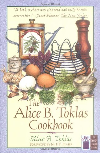 The best books on American Food - The Alice B Toklas Cookbook by Alice B Toklas