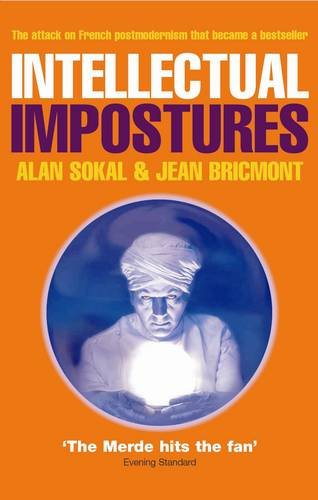 The best books on Pseudoscience - Intellectual Impostures by Jean Bricmont and Alan Sokal