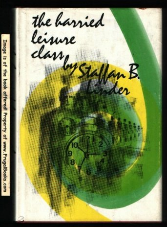 The best books on Economics is Fun - The Harried Leisure Class by Staffan B Linder