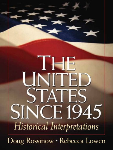 The best books on The Reagan Era - The United States Since 1945: Historical Interpretations by Doug Rossinow & Doug Rossinow and Rebecca Lowen