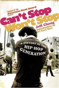 The best books on Protest Songs - Can't Stop Won't Stop by Jeff Chang