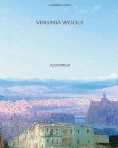 Alexandra Harris on Modernism - Jacob's Room by Virginia Woolf
