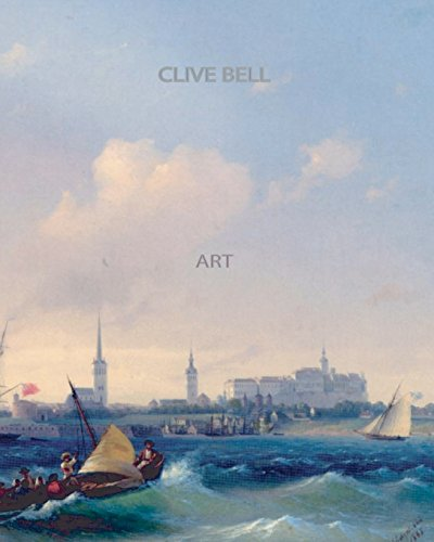 The best books on The Philosophy of Art - Art by Clive Bell
