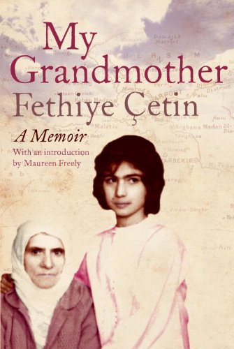 Thomas de Waal recommends the best Memoirs of the Armenian Genocide - My Grandmother by Fethiye Cetin