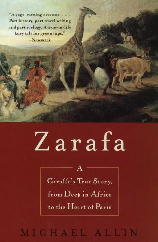 The best books on French Egyptomania - Zarafa by Michael Allin