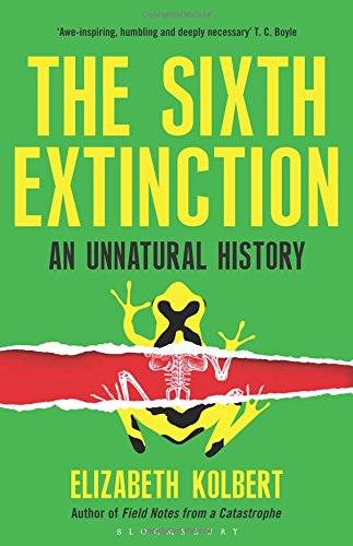 The best books on De-Extinction - The Sixth Extinction by Elizabeth Kolbert