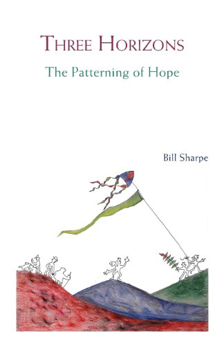 The best books on Futures - Three Horizons: The Patterning of Hope by Bill Sharpe