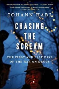 The best books on The War on Drugs - Chasing the Scream: The First and Last Days of the War on Drugs by Johann Hari