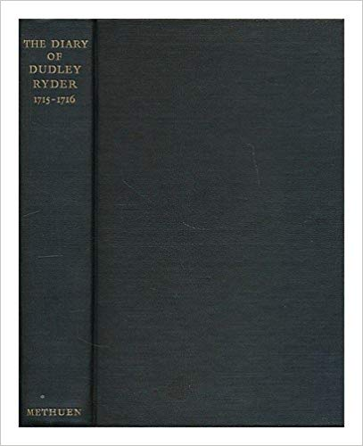 The Diary of Dudley Ryder, 1715-1716 by Dudley Ryder
