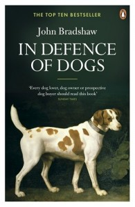The best books on Dog Food - In Defence of Dogs by John Bradshaw