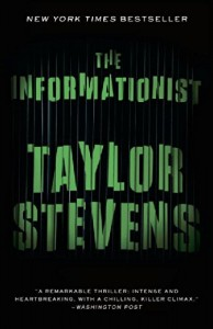Tess Gerritsen recommends her Favourite Thrillers - The Informationist by Taylor Stevens
