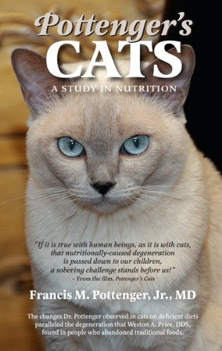 The best books on Dog Food - Pottenger's Cats by Francis Pottenger