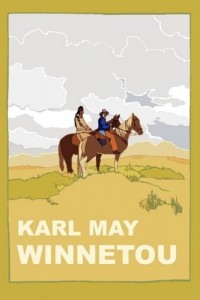 The best books on Philosophy in a Divided World - Winnetou by Karl May