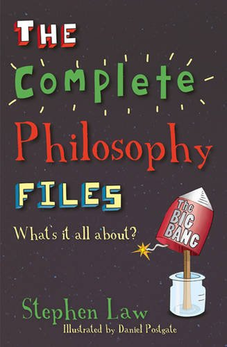 Summer Reading 2019: Philosophy Books to Take On Holiday - The Complete Philosophy Files by Stephen Law