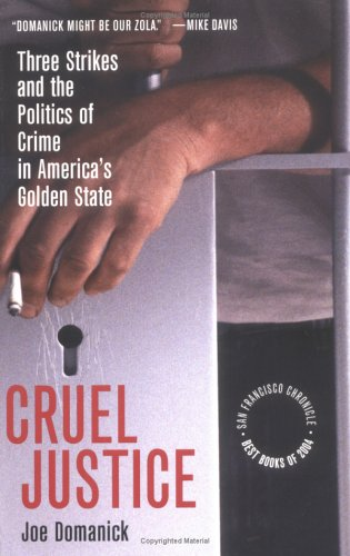The best books on Race and American Policing - Cruel Justice by Joe Domanick