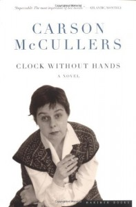 The best books on Fear of Death - Clock Without Hands by Carson McCullers