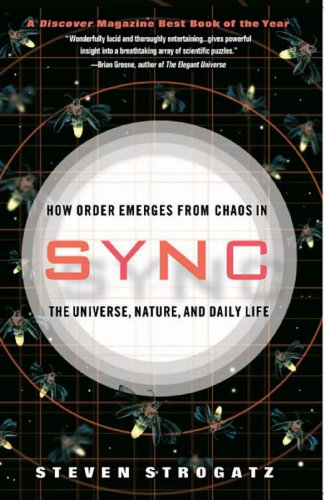 The best books on Emotion and the Brain - Sync: How Order Emerges from Chaos In the Universe, Nature, and Daily Life by Steven Strogatz