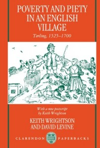 The best books on Microhistory - Poverty and Piety in an English Village: Terling, 1525-1700 by David Levine & Keith Wrightson