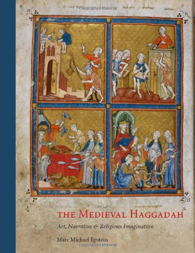 The best books on Reinterpreting Medieval Art - The Medieval Haggadah: Art, Narrative, and Religious Imagination by Marc Michael Epstein