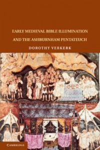 The best books on Reinterpreting Medieval Art - Early Medieval Bible Illumination and the Ashburnham Pentateuch by Dorothy Verkerk