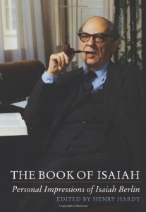 The best books on Isaiah Berlin - The Book of Isaiah: Personal Impressions of Isaiah Berlin by Henry Hardy