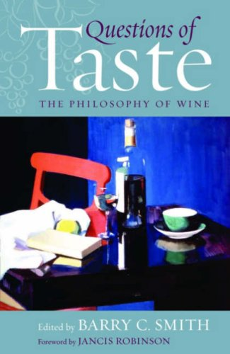 The best books on Taste - Questions of Taste: The Philosophy of Wine by Barry C. Smith
