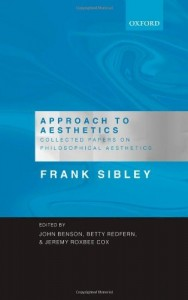 The best books on Taste - Approach to Aesthetics by Frank Sibley