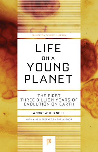 The best books on Microbes - Life on a Young Planet by Andrew H Knoll