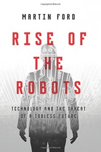 The best books on Artificial Intelligence - Rise of the Robots by Martin Ford
