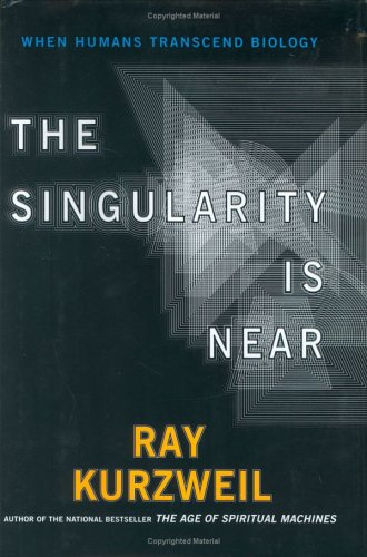 The best books on Artificial Intelligence - The Singularity Is Near by Ray Kurzweil