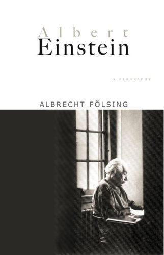 The best books on Albert Einstein - Albert Einstein: A Biography by Albrecht Folsing