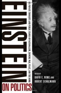The best books on Albert Einstein - Einstein on Politics by David Rowe and Robert Schulmann