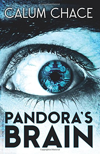 The best books on Artificial Intelligence - Pandora's Brain by Calum Chace