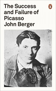 The best books on John Berger - The Success and Failure of Picasso by John Berger