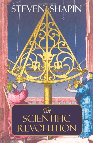 The best books on The History of Science - The Scientific Revolution by Stephen Shapin
