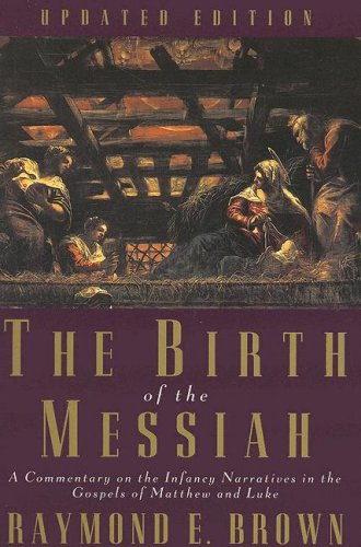 The best books on Jesus - The Birth of the Messiah by Raymond Brown
