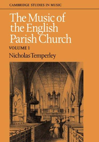 The best books on English Church Music - The Music of the English Parish Church by Nicholas Temperley