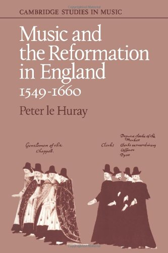 The best books on English Church Music - Music and the Reformation in England by Peter Le Huray