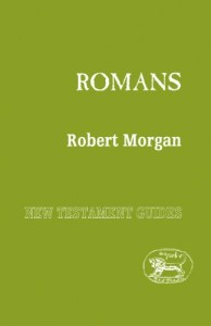 The best books on Jesus - The Epistle to the Romans by Robert Morgan