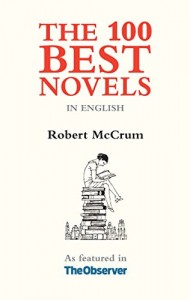The best books on US and UK English - The 100 Best Novels in English by Robert McCrum
