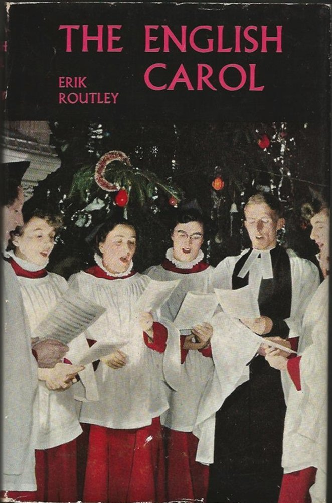 The best books on English Church Music - The English Carol by Erik Routley