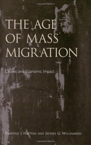 The best books on Immigration - The Age of Mass Migration by Jeffrey G. Williamson & Timothy J. Hatton